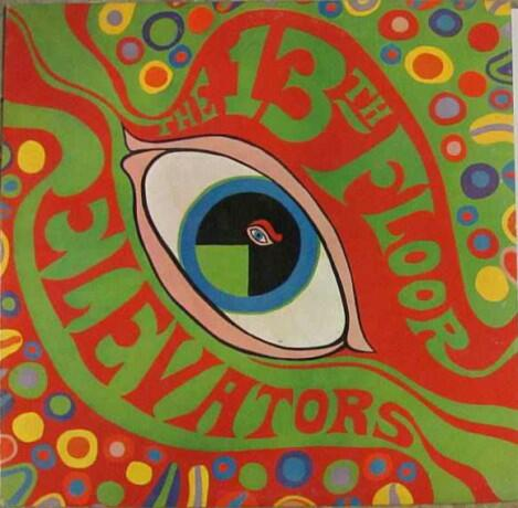 Cover of vinyl record THE PSYCHEDELIC SOUND OF by artist 13TH FLOOR ELEVATORS