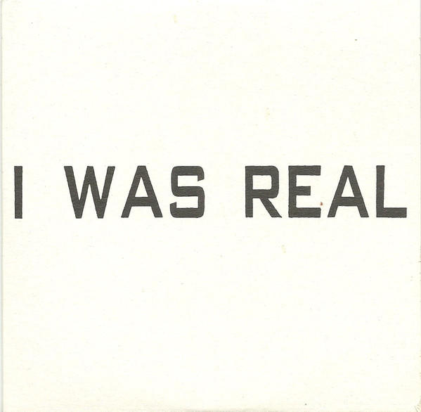 Cover of vinyl record I WAS REAL by artist 75 DOLLAR BILL