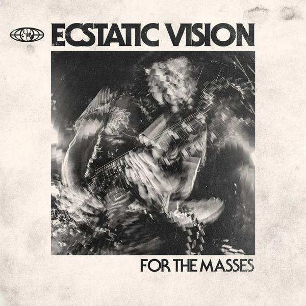 Cover of vinyl record FOR THE MASSES by artist ECSTATIC VISION
