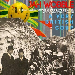 Cover of vinyl record A VERY BRITISH COUP  - (COLOURED VINYL) by artist JAH WOBBLE