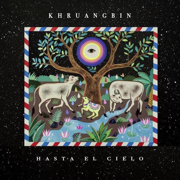 Cover of vinyl record HASTA EL CIELO by artist KHRUANGBIN