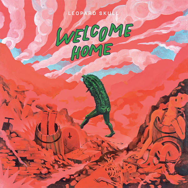 Cover of vinyl record WELCOME HOME by artist LEOPARD SKULL