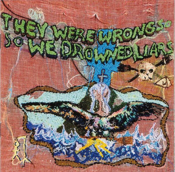 Cover of vinyl record THEY WERE WRONG SO WE DROWNED by artist LIARS