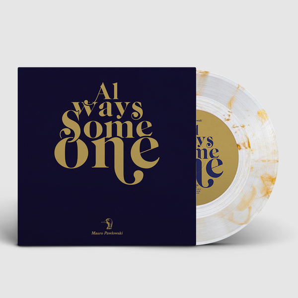 Cover of vinyl record ALWAYS SOMEONE by artist PAWLOWSKI, MAURO
