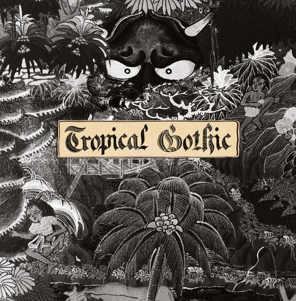Cover of vinyl record TROPICAL GOTHIC by artist COOPER, MIKE