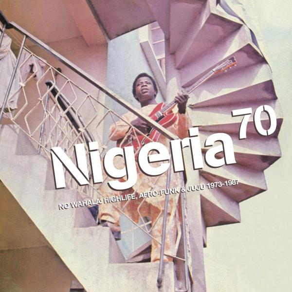 Cover of vinyl record NIGERIA 70 - no walhala: highlife, afro-funk & juju 1973-1987 by artist V/A