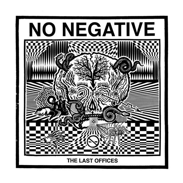 Cover of vinyl record LAST OFFICES by artist NO NEGATIVE