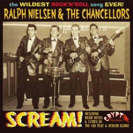 Cover of vinyl record SCREAM by artist NIELSEN, RALPH & THE CHANCELLORS