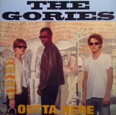 Cover of vinyl record OUTTA HERE by artist gories, the