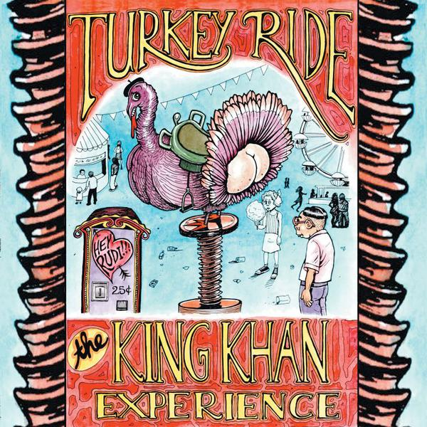 Cover of vinyl record TURKEY RIDE -COLOURED- by artist KING KHAN EXPERIENCE
