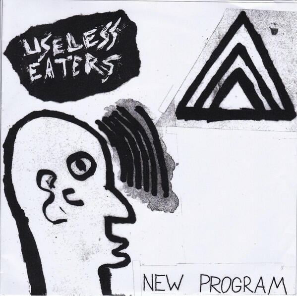 Cover of vinyl record NEW PROGRAM by artist USELESS EATERS
