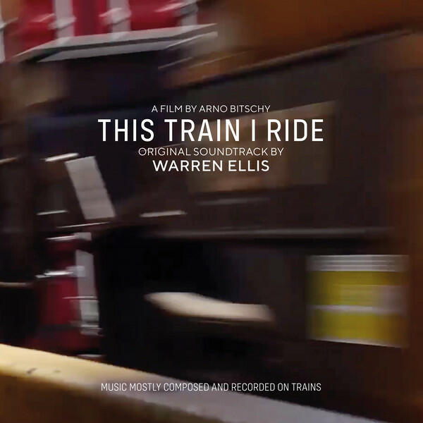 Cover of vinyl record THIS TRAIN I RIDE by artist ELLIS, WARREN