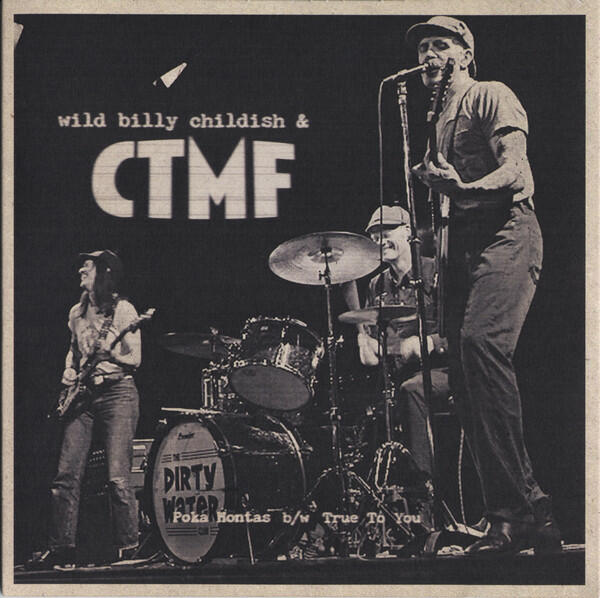 Cover of vinyl record POKA HONTAS / TRUE TO YOU by artist WILD BILLY CHILDISH & CTM