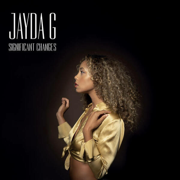 Cover of vinyl record SIGNIFICANT CHANGES by artist JAYDA G