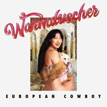 Cover of vinyl record EUROPEAN COWBOY by artist WARMDUSCHER