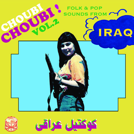 Cover of vinyl record CHOUBI CHOUBI 2 by artist V/A