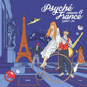 Cover of vinyl record PSYCHE FRANCE - VOLUME 6 - 1960-70 by artist