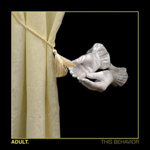 Cover of vinyl record THIS BEHAVIOR by artist