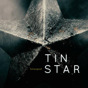Cover of vinyl record TIN STAR (LIVERPOOL) by artist