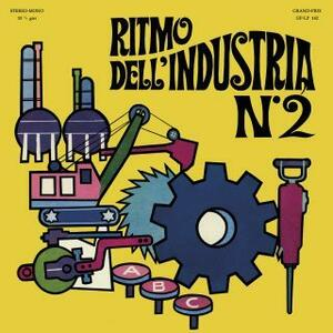 Cover of vinyl record Ritmo dell'industria n. 2 by artist