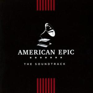 Cover of vinyl record AMERICAN EPIC: THE soundtrack by artist