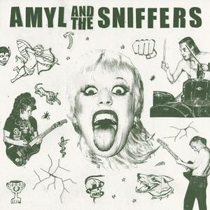 Cover of vinyl record AMYL & THE. sniffers by artist