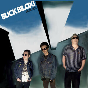 Cover of vinyl record BUCK BILOXI AND THE FUCKS by artist