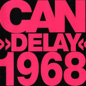 Cover of vinyl record DELAY 1968 by artist