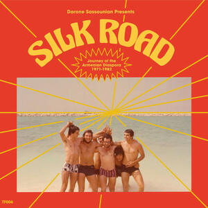 Cover of vinyl record SILK ROAD: JOURNEY OF THE ARMENIAN DIASPORA 1971 - 1982 by artist