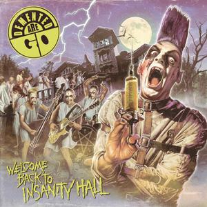 Cover of vinyl record WELCOME BACK to insanity hall by artist