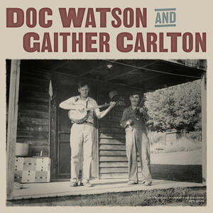 Cover of vinyl record DOC WATSON AND GAITHER CARLTON by artist