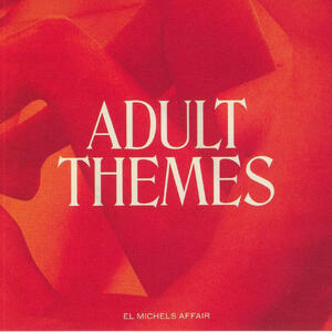 Cover of vinyl record ADULT THEMES by artist