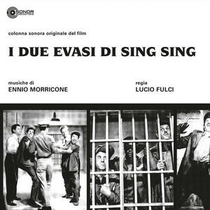 Cover of vinyl record I DUE EVASI DI SING SING by artist