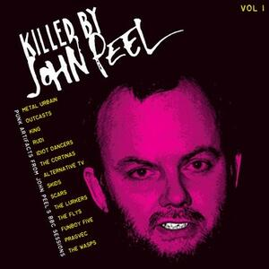 Cover of vinyl record KILLED BY JOHN PEEL - VOL 1 by artist