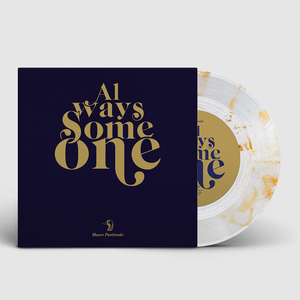 Cover of vinyl record ALWAYS SOMEONE by artist
