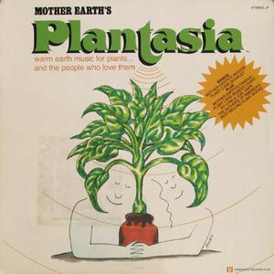 Cover of vinyl record MOTHER EARTH'S PLANTASIA by artist