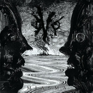 Cover of vinyl record MIASMA by artist