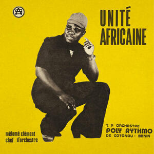 Cover of vinyl record UNITE AFRICAINE by artist