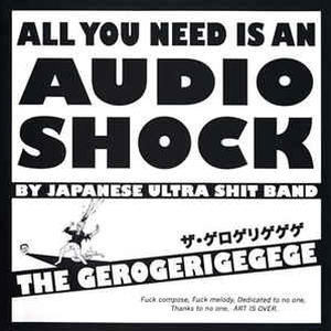 Cover of vinyl record all you need is an audio shock by artist