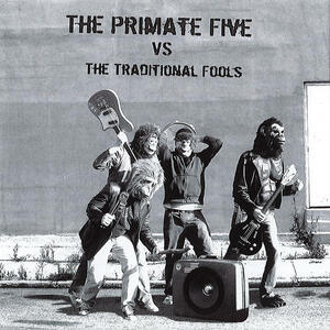 Cover of vinyl record The Primate Five vs The Traditional Fools by artist