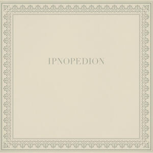 Cover of vinyl record IPNOPEDION by artist