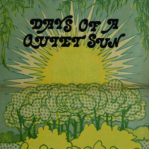 Cover of vinyl record DAYS OF A QUIET SUN by artist