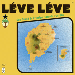 Cover of vinyl record LEVE LEVE - Sao Tomé & Principe sounds 70s​-​80s by artist