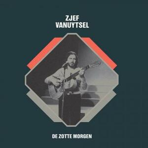 Cover of vinyl record DE ZOTTE MORGEN - (SILVER VINYL) by artist