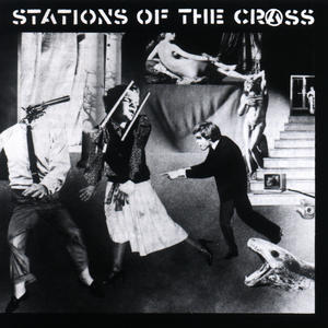 Cover of vinyl record STATIONS OF THE CRASS by artist