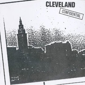 Cover of vinyl record CLEVELAND CONFIDENTIAL - (COLOURED VINYL) by artist