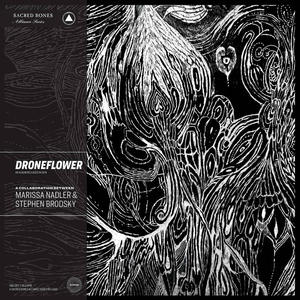 Cover of vinyl record DRONEFLOWER by artist