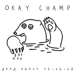 Cover of vinyl record DEAD ABOUT THINKING by artist