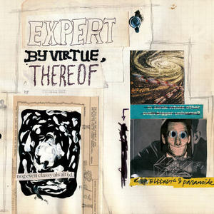 Cover of vinyl record EXPERT BY VIRTUE THEREOF by artist