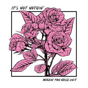 Cover of vinyl record IT'S NOT NOTHIN' by artist
